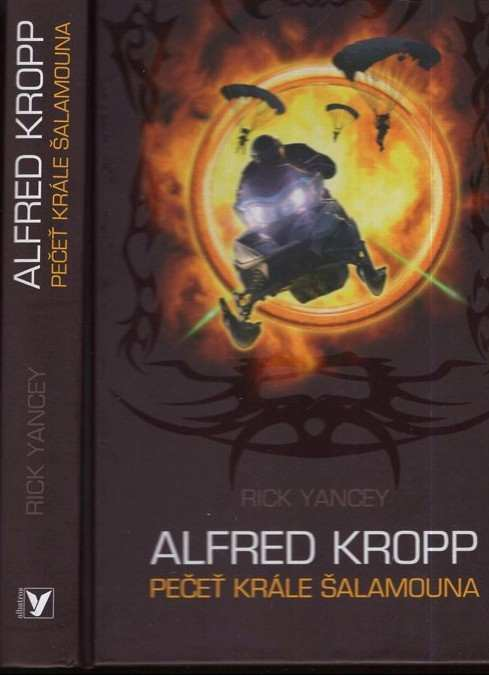 Richard Yancey: Alfred Kropp : pečeť krále Šalamouna