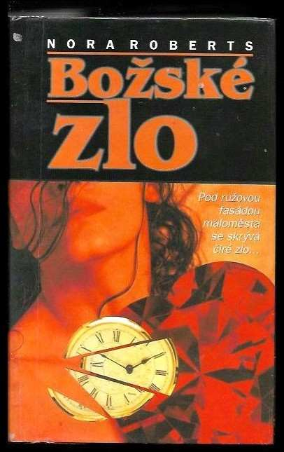 Nora Roberts: Božské zlo
