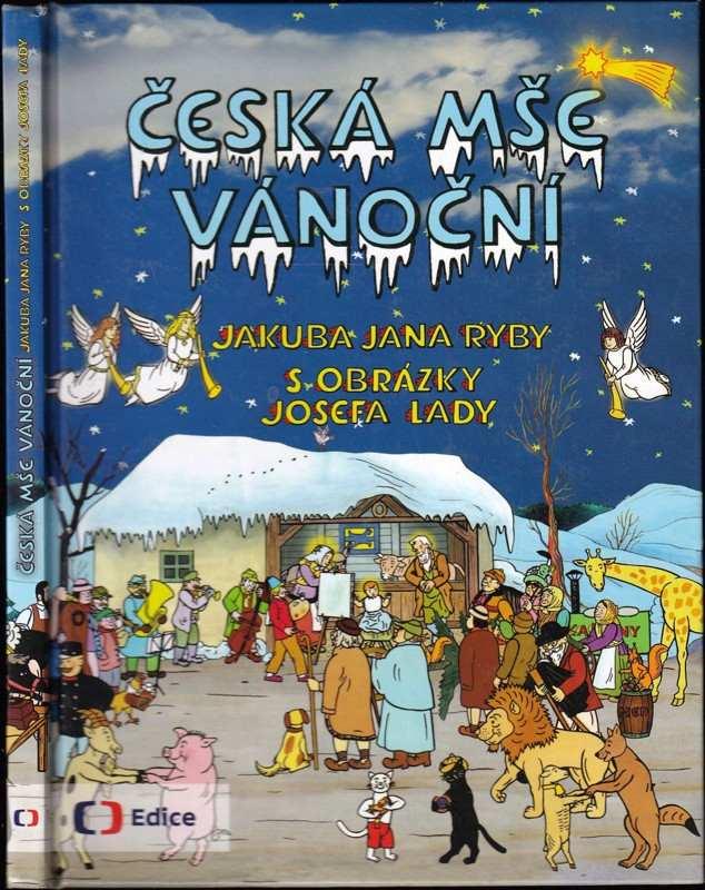 Česká mše vánoční (Jakub Jan Ryba, 2013)