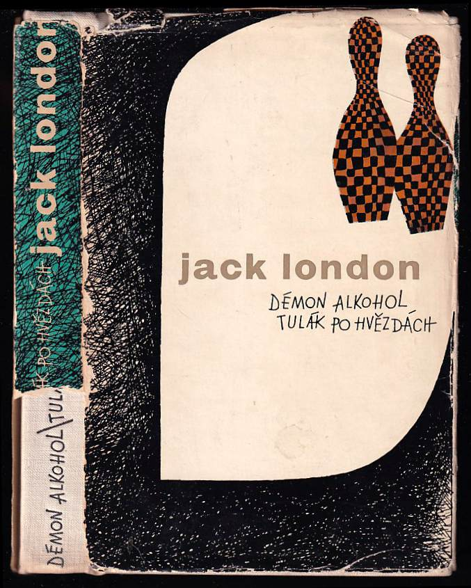 Jack London: Démon alkohol - Tulák po hvězdách