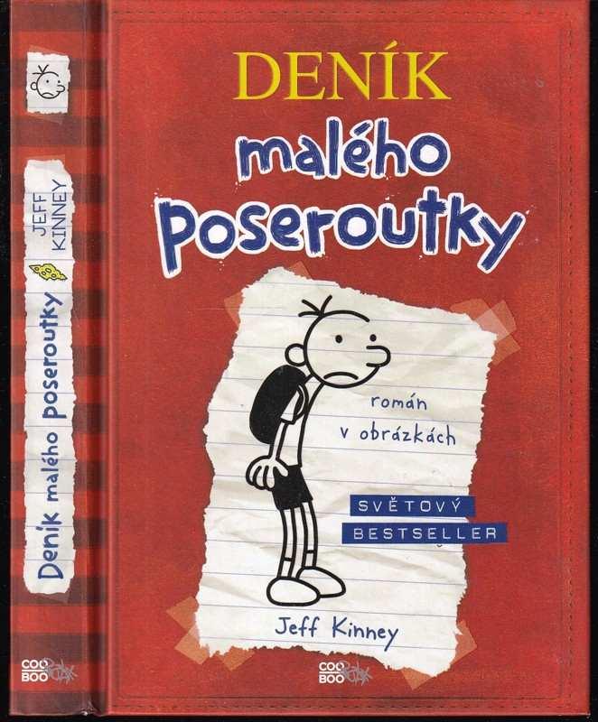 Deník malého poseroutky - zápisky Grega Heffleyho (Jeff Kinney, 2009)