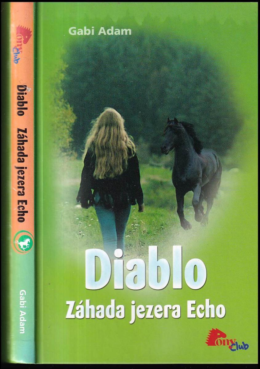 Gabi Adam: Diablo, Záhada jezera Echo