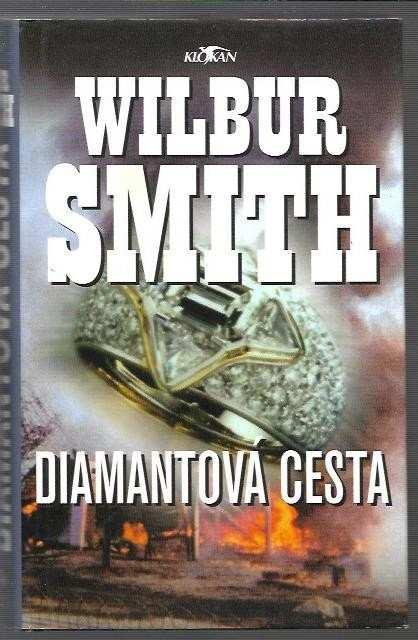 Wilbur A Smith: Diamantová cesta