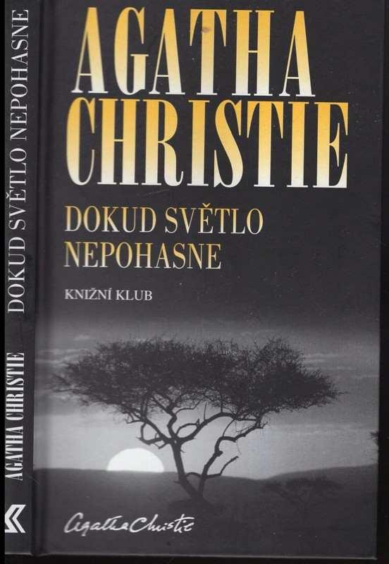 Agatha Christie: Dokud světlo nepohasne