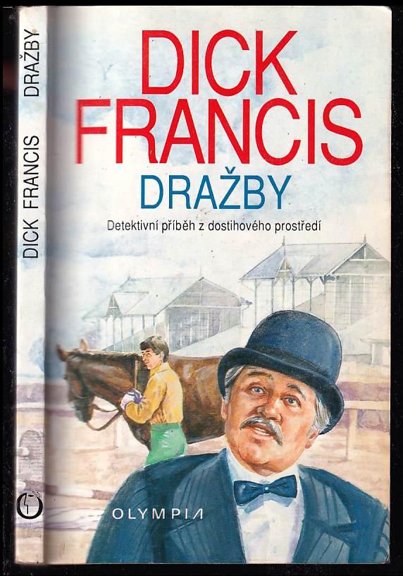 Dick Francis: Dražby - detektivní příběh z dostihového prostředí , z anglického originálu přeložila Jaroslava Moserová-Davidová