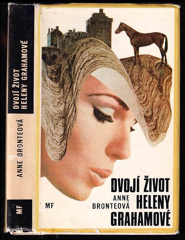 Anne Brontë: Dvojí život Heleny Grahamové