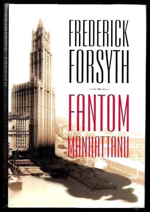 Frederick Forsyth: Fantom Manhattanu