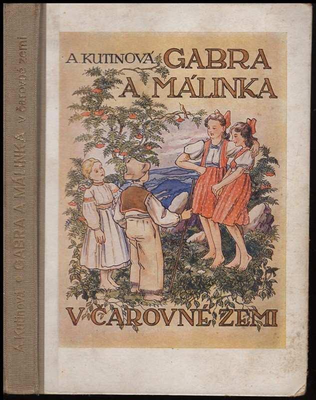 Amálie Kutinová: Gabra a Málinka - galánečky