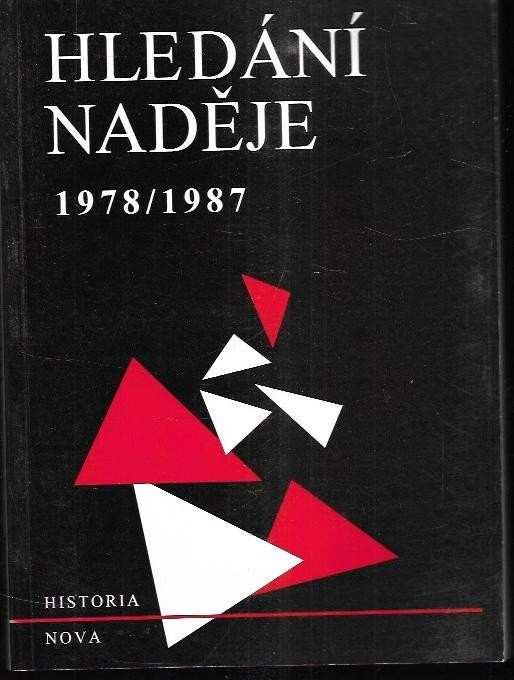 : Hledání naděje - 1978-1987 - Výběr z ineditních sborníků