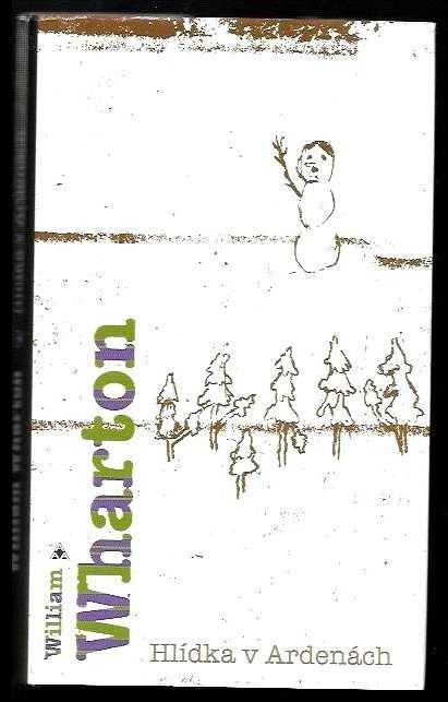 Hlídka v Ardenách (William Wharton, 2004)