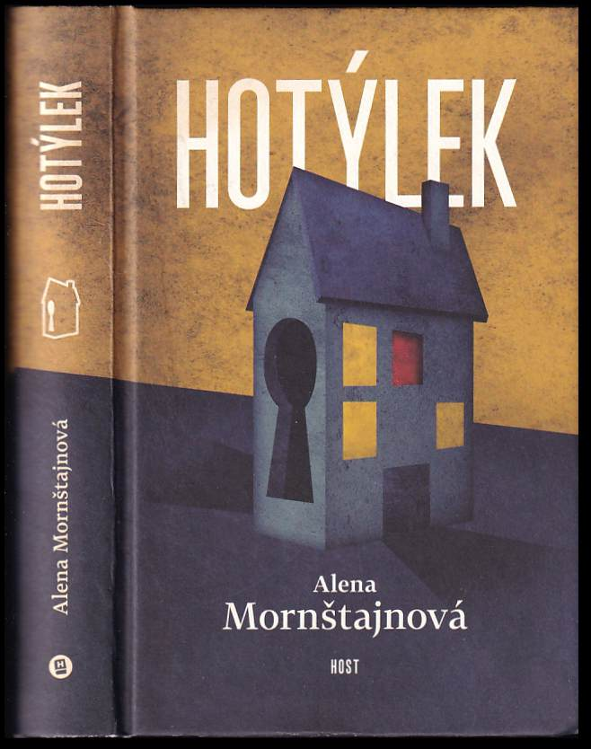 Alena Mornštajnová: Hotýlek