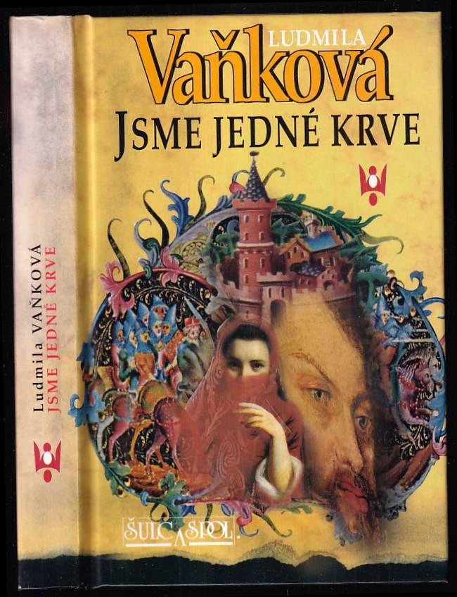 Ludmila Vaňková: Jsme jedné krve