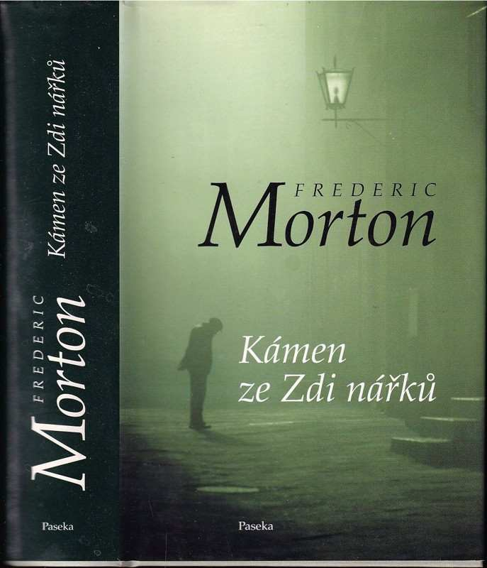 Frederic Morton: Kámen ze Zdi nářků