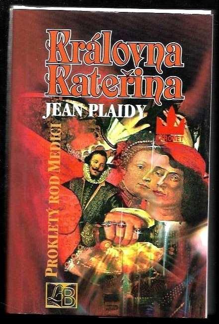Jean Plaidy: Královna Kateřina