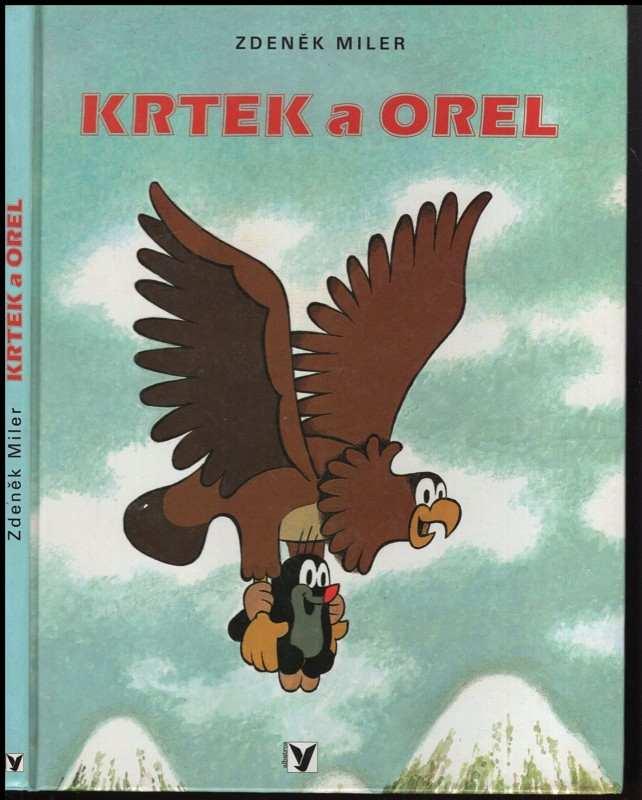 Zdeněk Miler: Krtek a orel