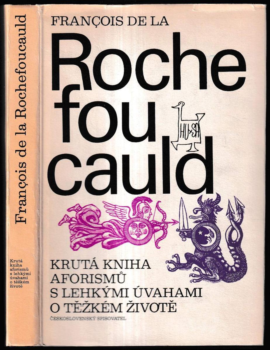 François de La Rochefoucauld: Krutá kniha aforismů s lehkými úvahami o těžkém životě