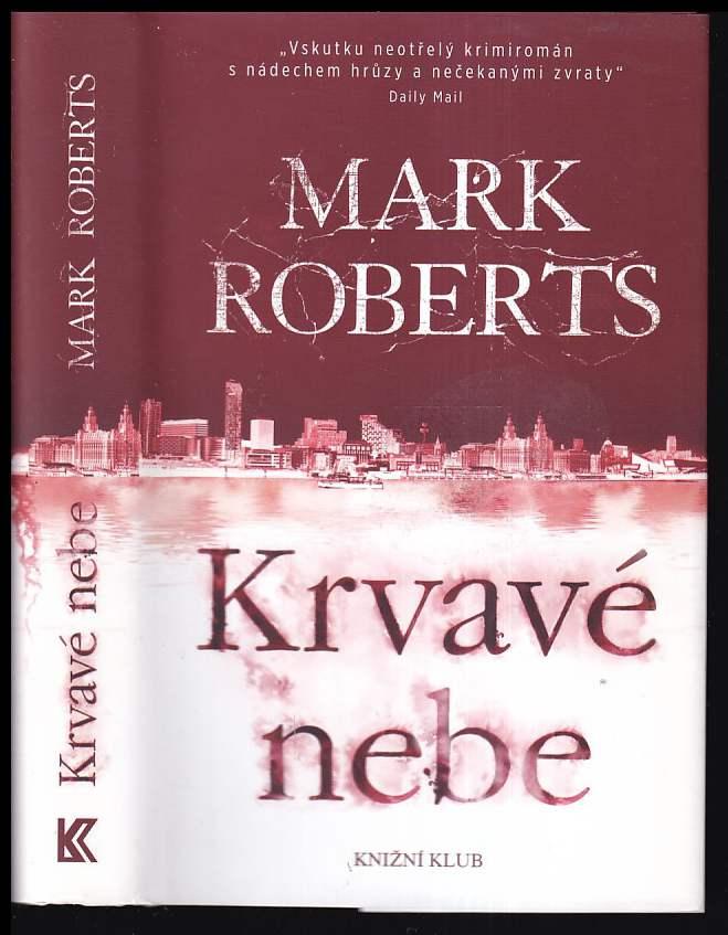 Mark Roberts: Krvavé nebe