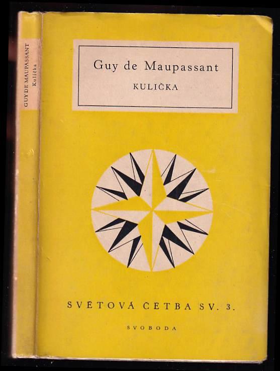 Guy de Maupassant: Kulička
