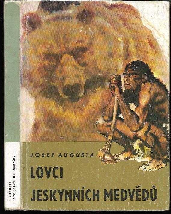 Lovci jeskynních medvědů (Josef Augusta, 1976)