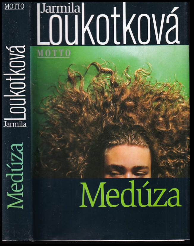 Jarmila Loukotková: Medúza