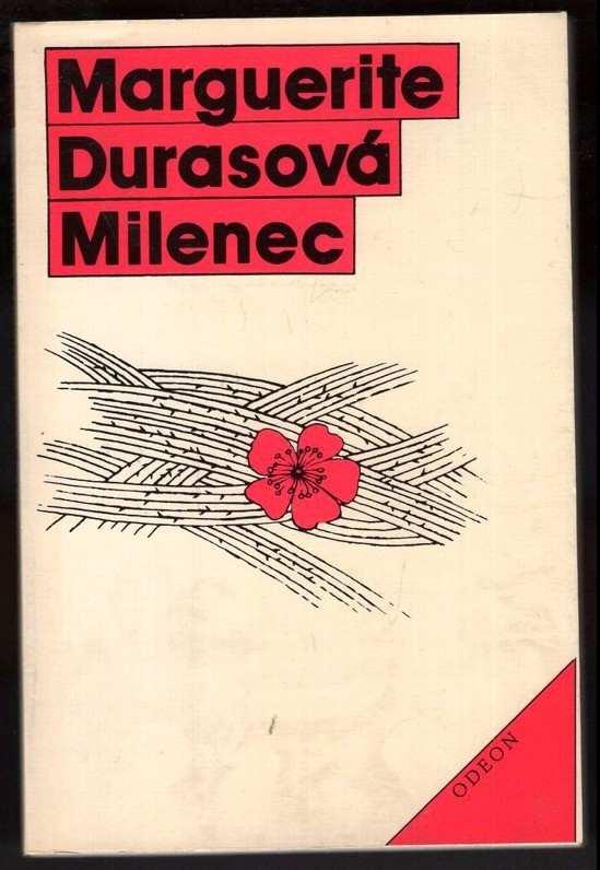 Marguerite Duras: Milenec