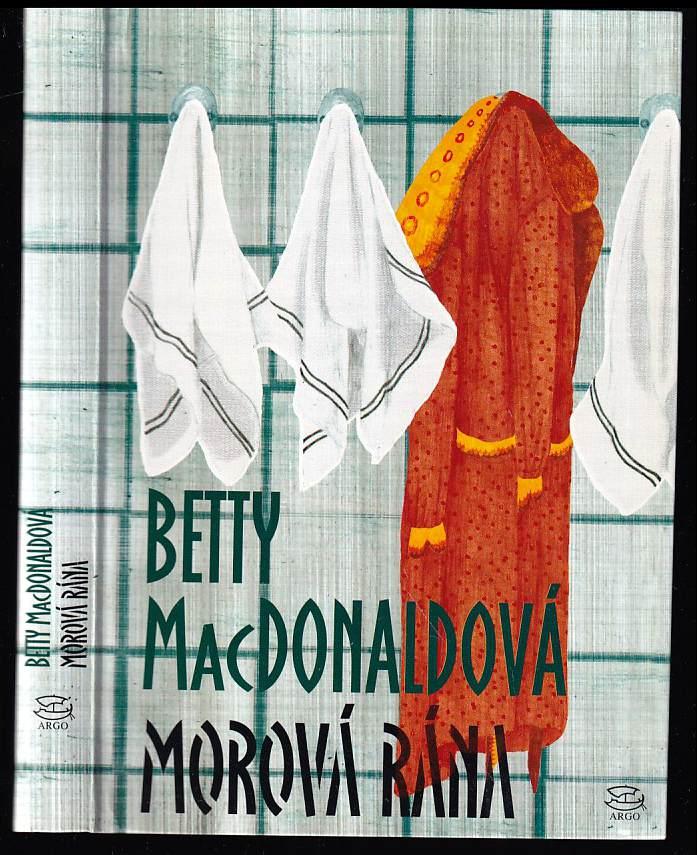 Betty MacDonald: Morová rána
