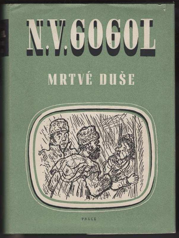 Mrtvé duše (Nikolaj Vasil'jevič Gogol', 1952)