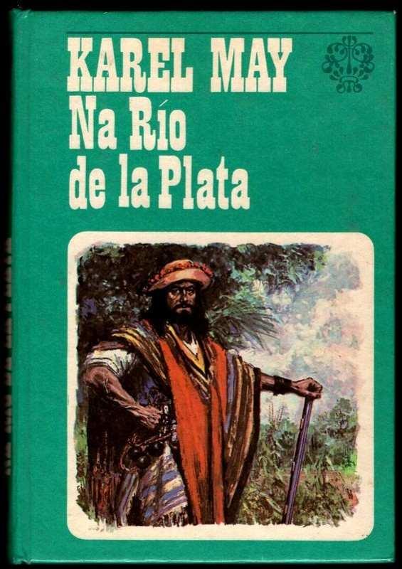 Karl May: Na Río de la Plata