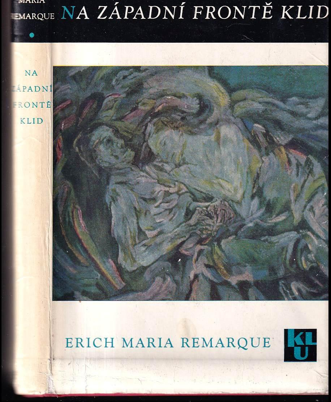 Erich Maria Remarque: Na západní frontě klid