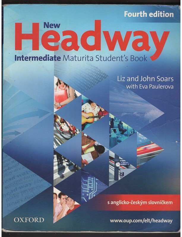 New Headway : intermediate : Maturita student's book