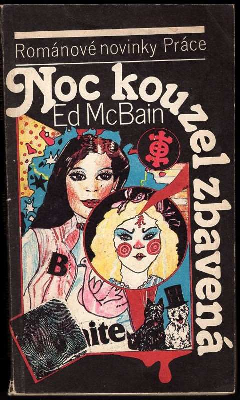 Ed McBain: Noc kouzel zbavená