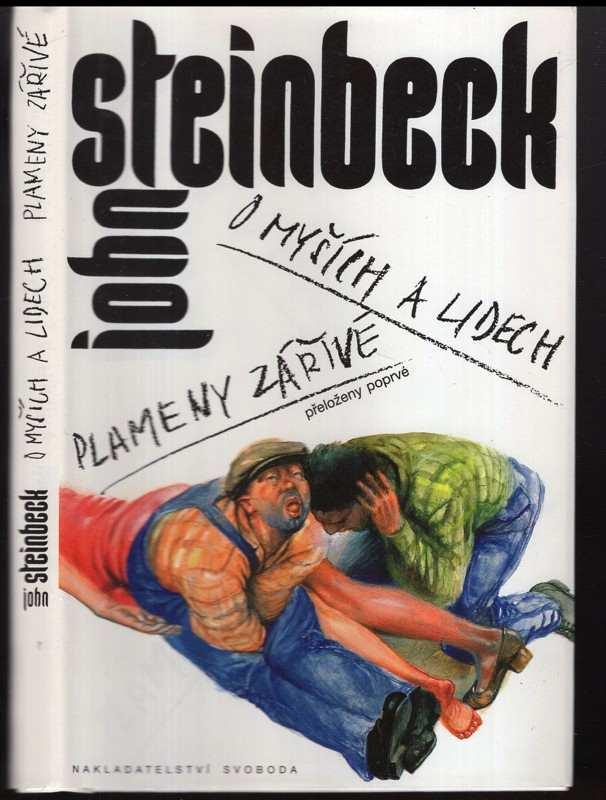 John Steinbeck: O myších a lidech : Plameny zářivé