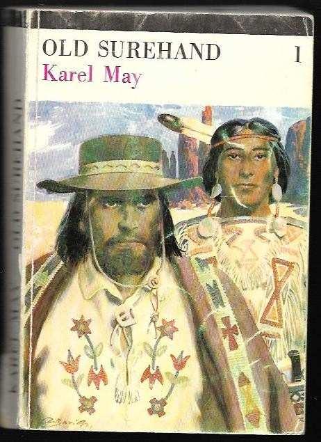 Karl May: Old Surehand. 1+2