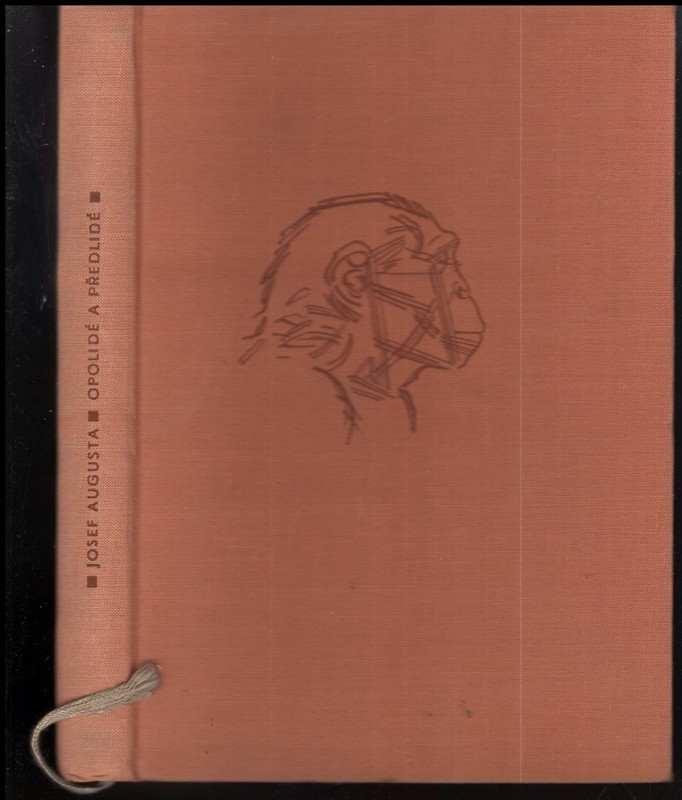 Opolidé a předlidé (Josef Augusta, 1961)