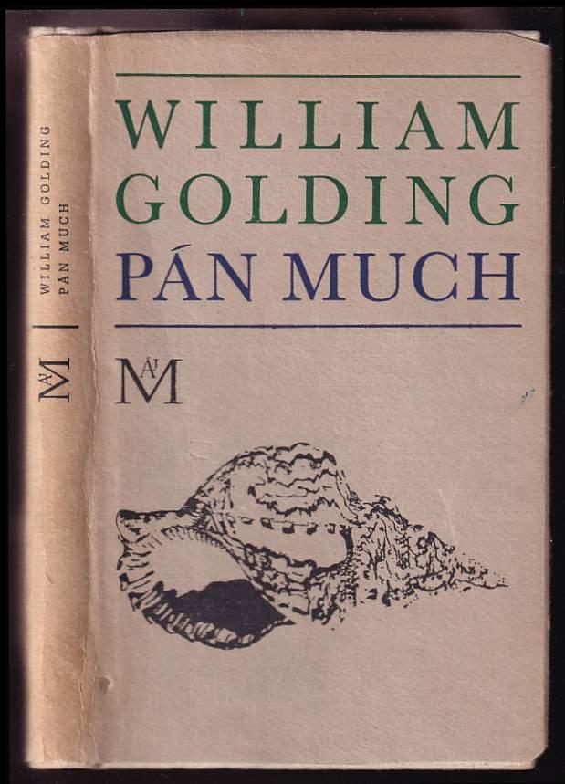 William Golding: Pán much