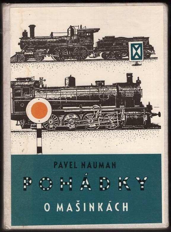 Pavel Nauman: Pohádky o mašinkách