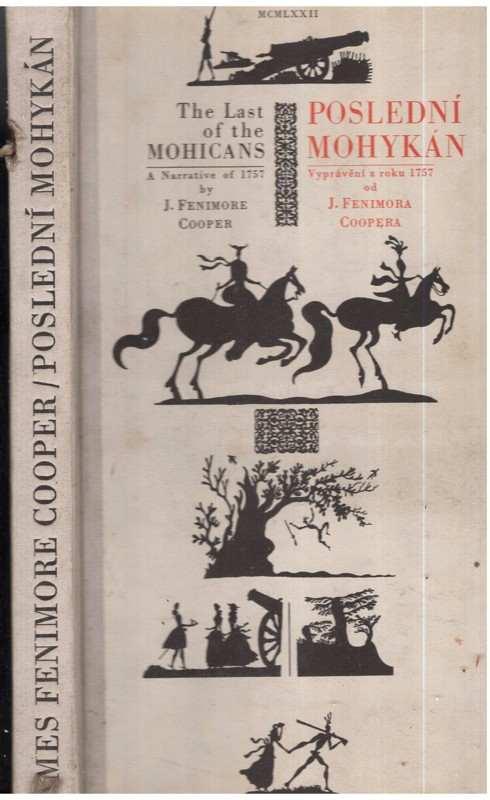 James Fenimore Cooper: Poslední Mohykán : román z roku 1757