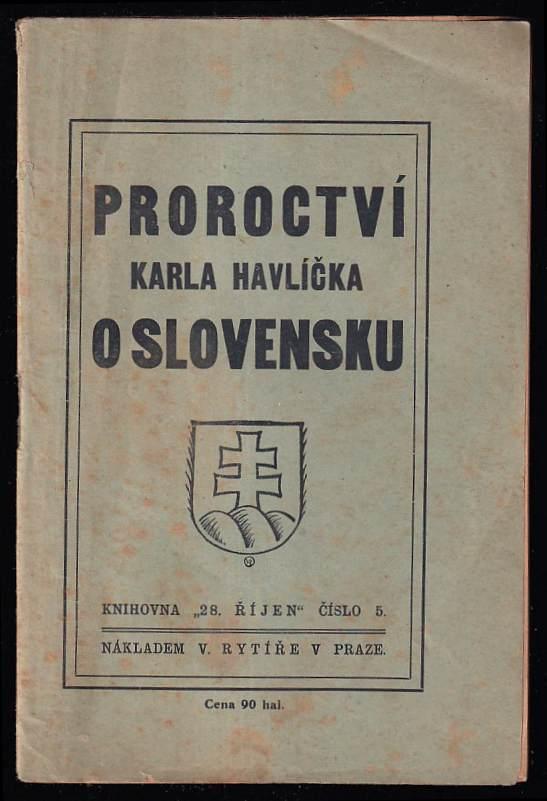 Karel Havlíček Borovský: Proroctví Karla Havlíčka o Slovensku
