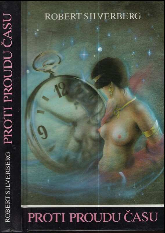 Robert Silverberg: Proti proudu času