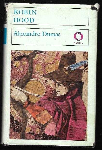 Alexandre Dumas: Robin Hood