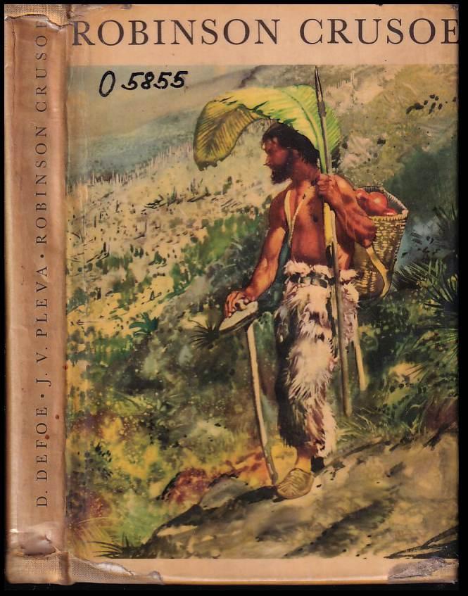Josef Věromír Pleva: Robinson Crusoe