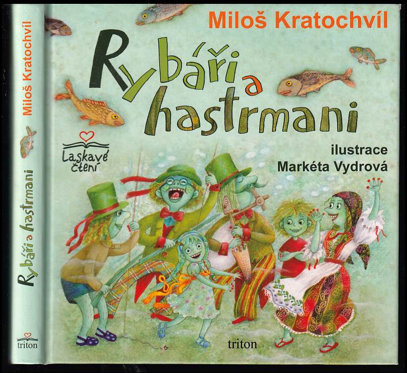 Rybáři a hastrmani (Miloš Kratochvíl, 2012)