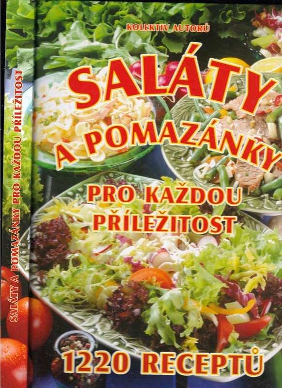 Saláty a pomazánky pro každou příležitost : 1220 receptů (, 2004)