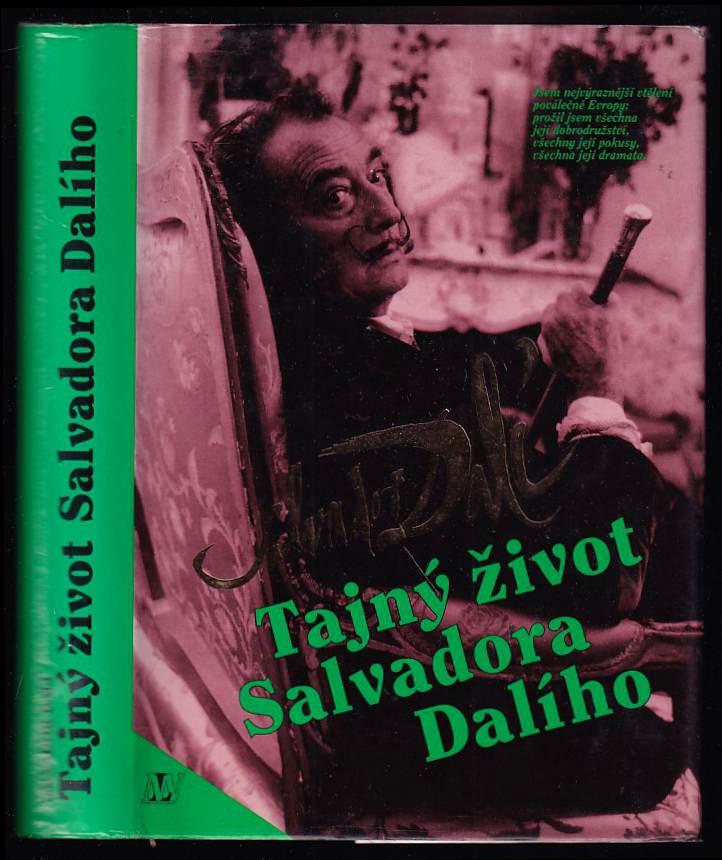 Václav Chochola: Salvador Dalí : Tajný život Salvadora Dalího