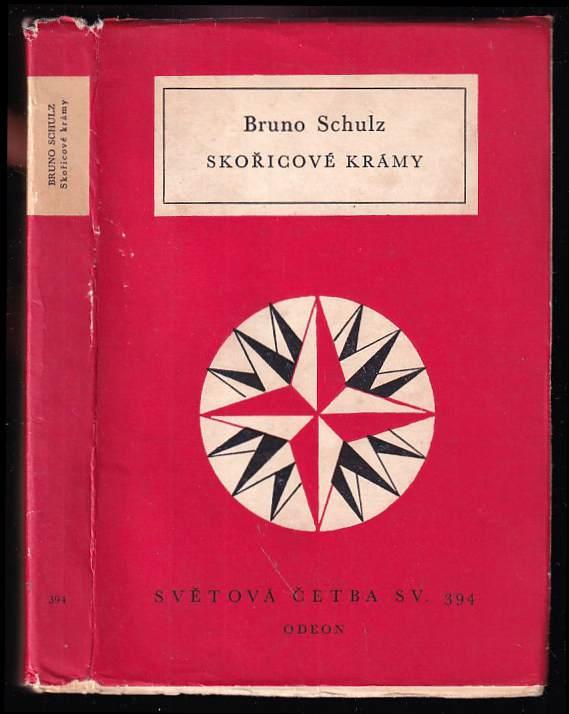 Bruno Schulz: Skořicové krámy