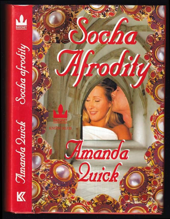 Amanda Quick: Socha Afrodity