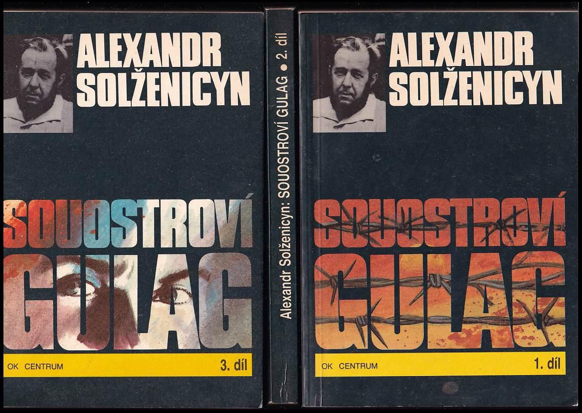 Aleksandr Isajevič Solženicyn: Souostroví Gulag - 1918-1956 - pokus o umělecké pojednání 1-3 - KOMPLET