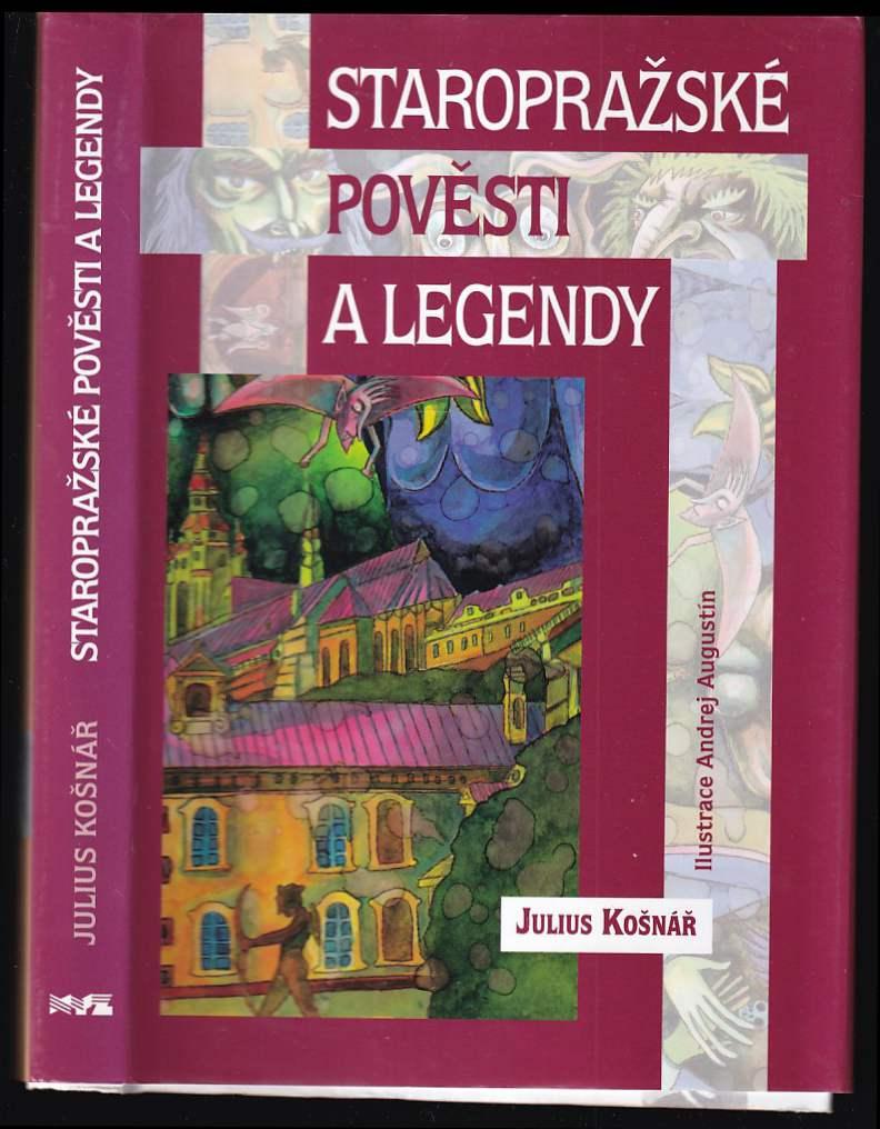 Staropražské pověsti a legendy (Julius Košnář, 2005)