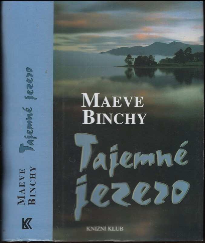 Maeve Binchy: Tajemné jezero