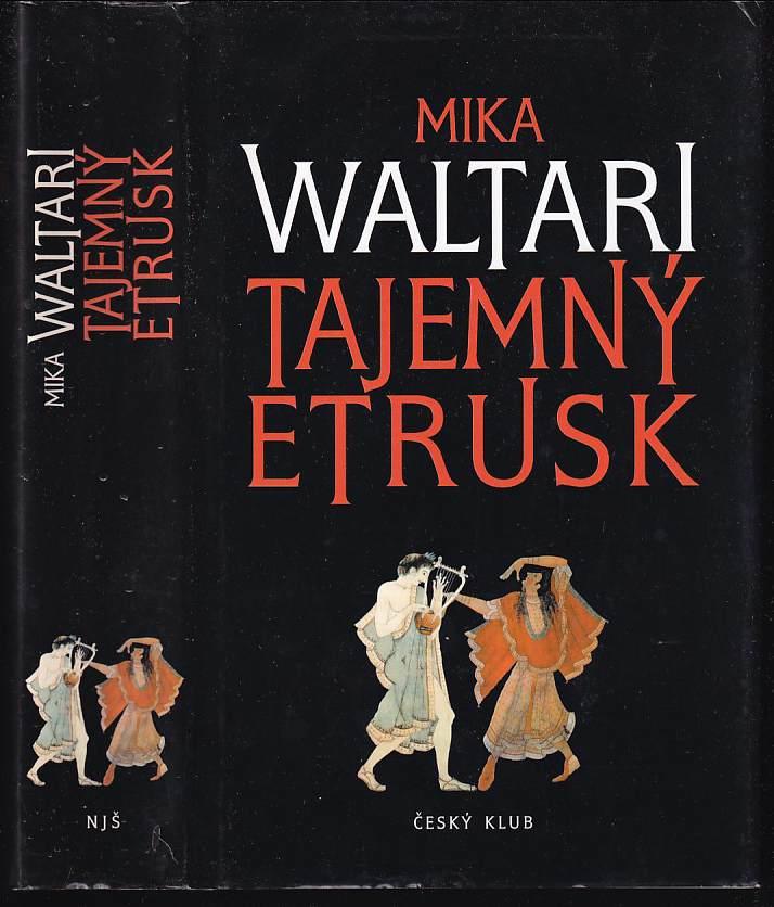 Tajemný Etrusk (Mika Waltari, 2004)